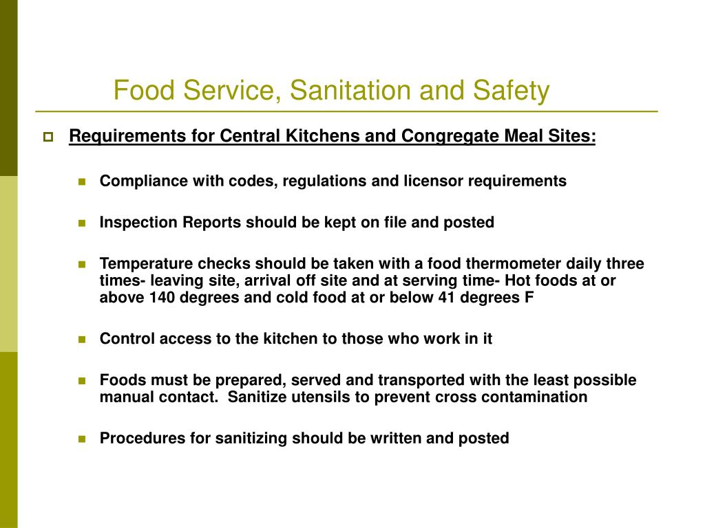 Food Service, Sanitation and Safety