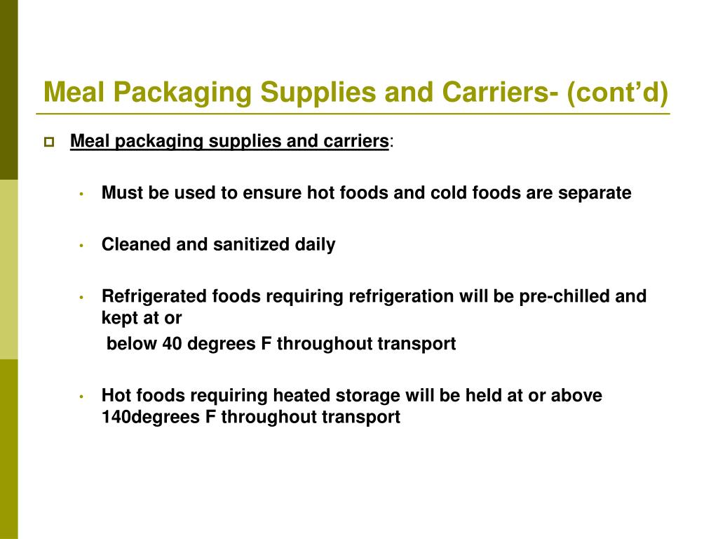Meal Packaging Supplies and Carriers- (cont'd)