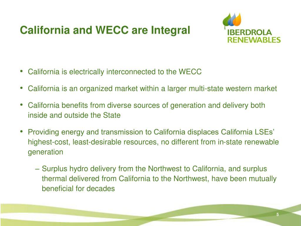 California and WECC are Integral