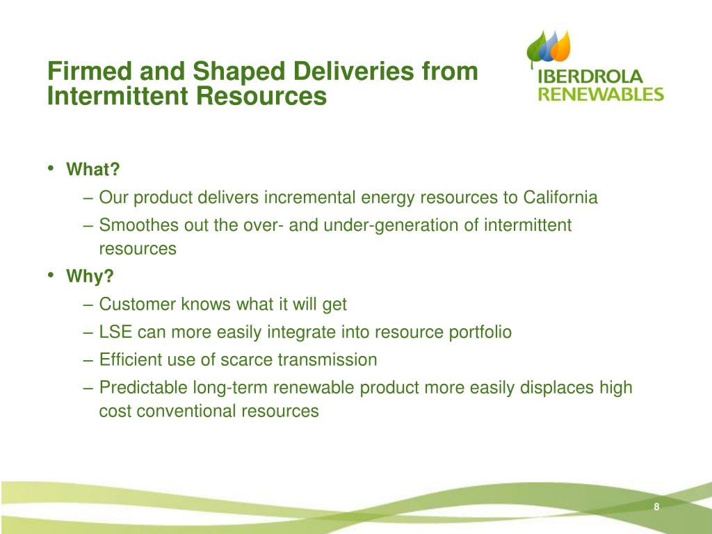 Firmed and Shaped Deliveries from Intermittent Resources