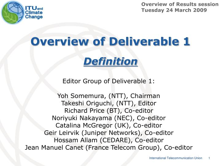 Overview of deliverable 1 definition