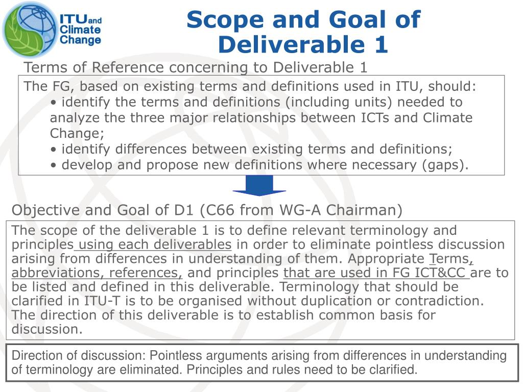 Scope and Goal of Deliverable 1