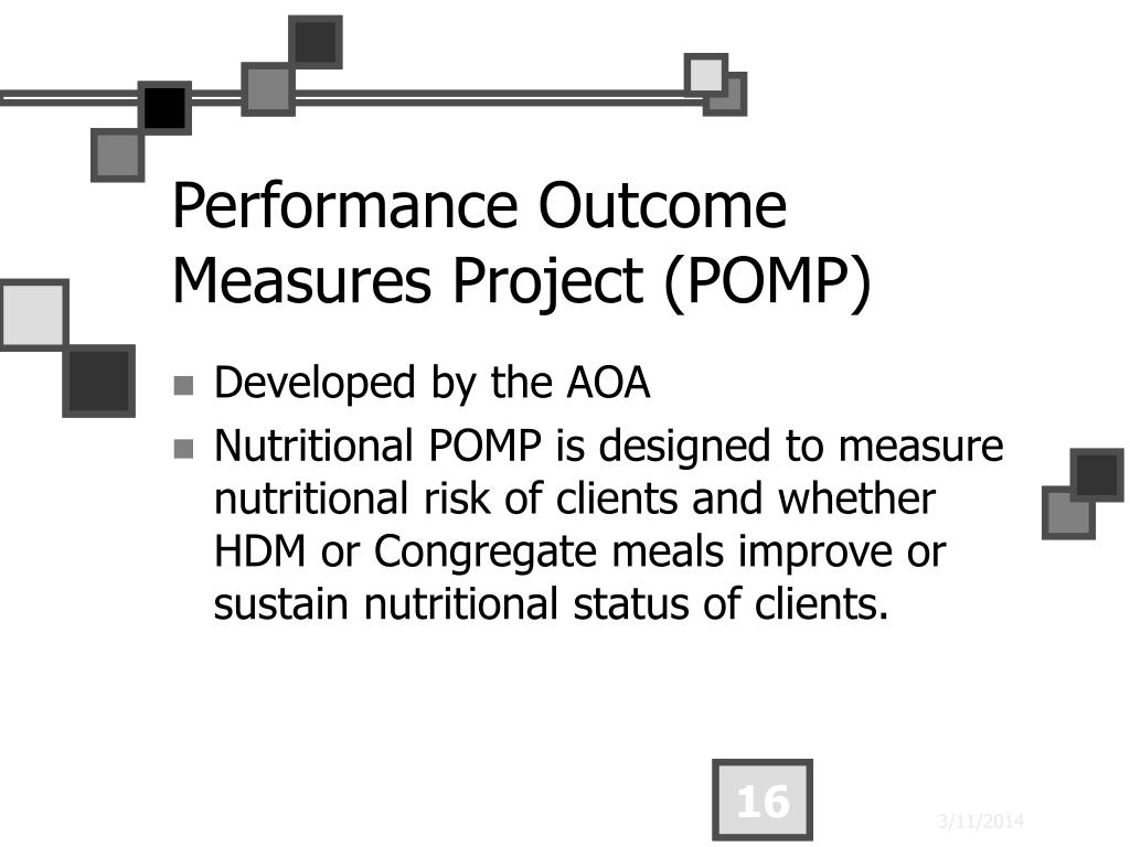 Performance Outcome Measures Project (POMP)
