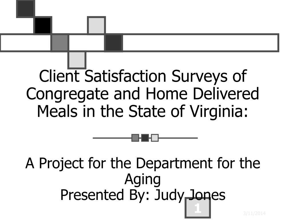 Client Satisfaction Surveys of Congregate and Home Delivered Meals in the State of Virginia:
