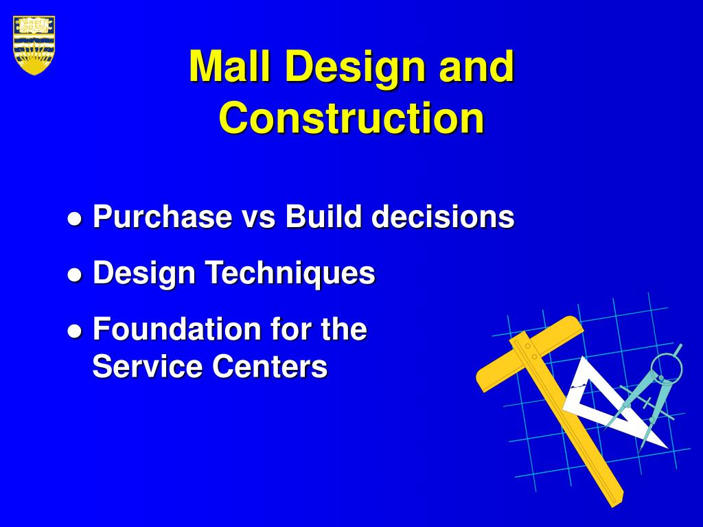 Mall Design and Construction