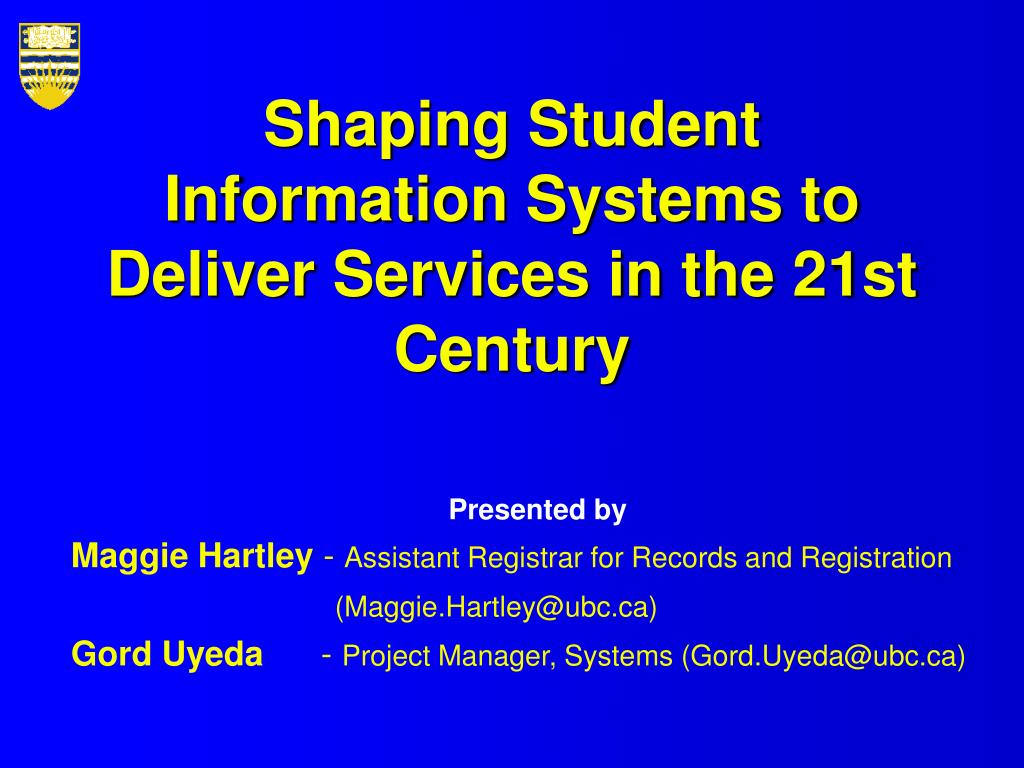 Shaping Student Information Systems to Deliver Services in the 21st Century