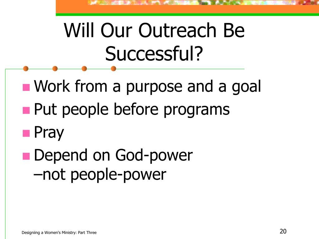 Will Our Outreach Be Successful?