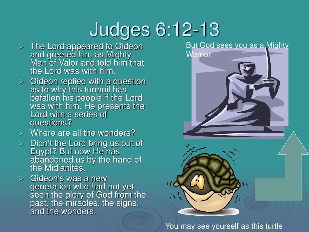 Judges 6:12-13