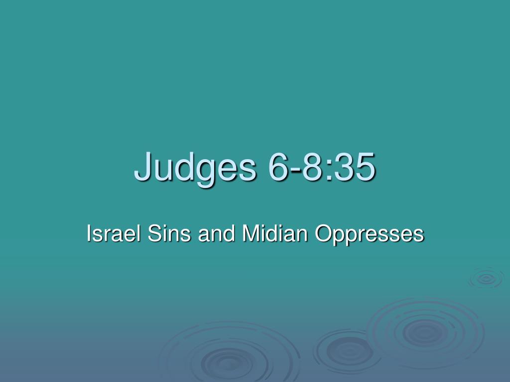 Judges 6-8:35