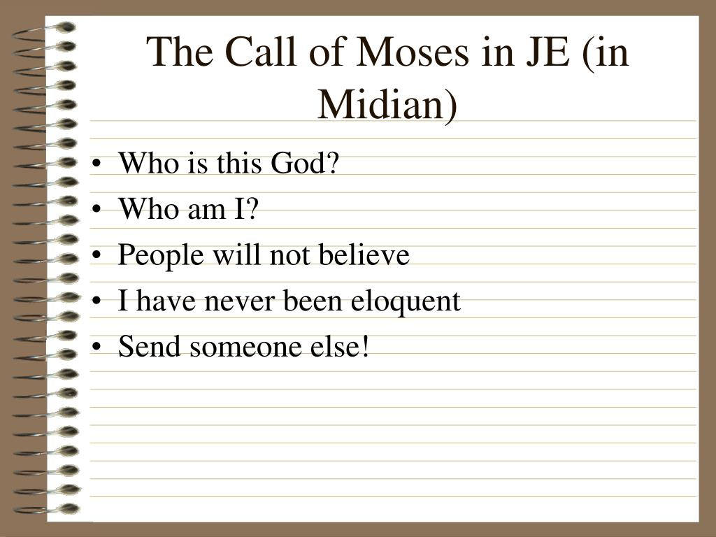 The Call of Moses in JE (in Midian)