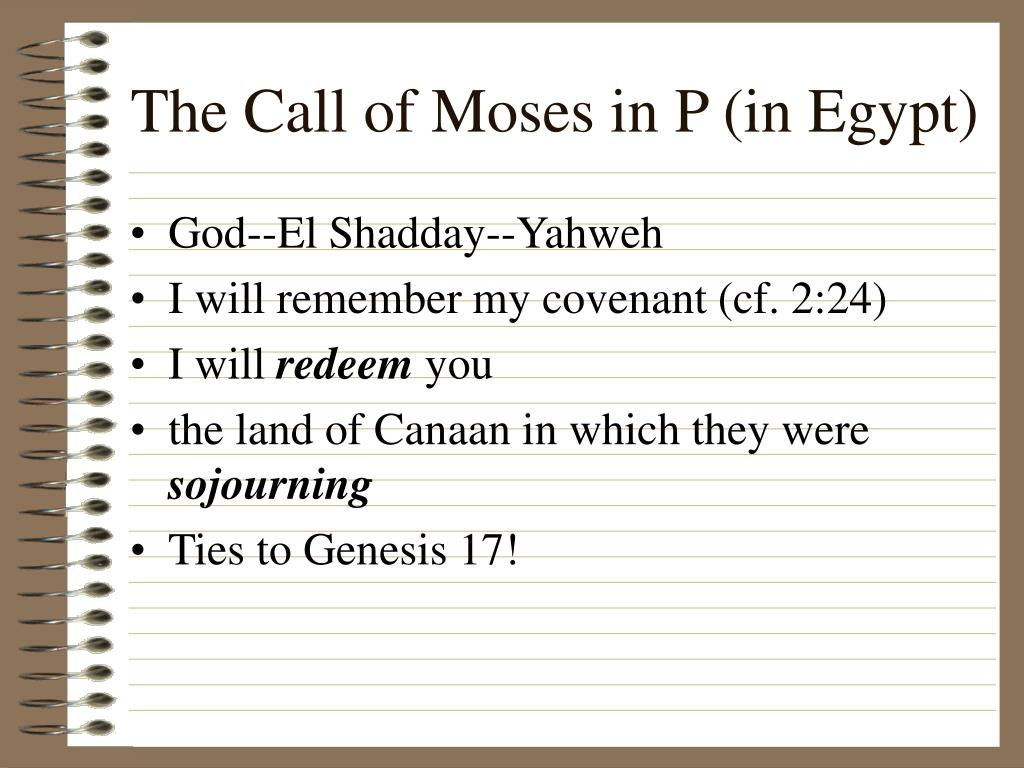 The Call of Moses in P (in Egypt)