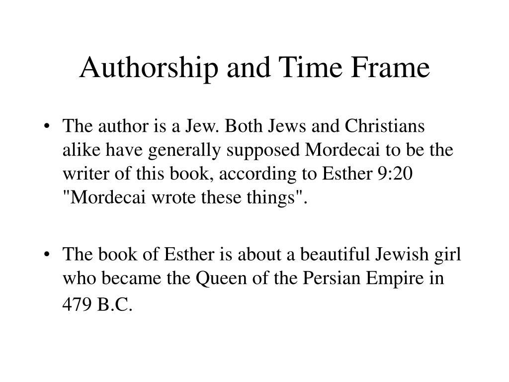 Authorship and Time Frame