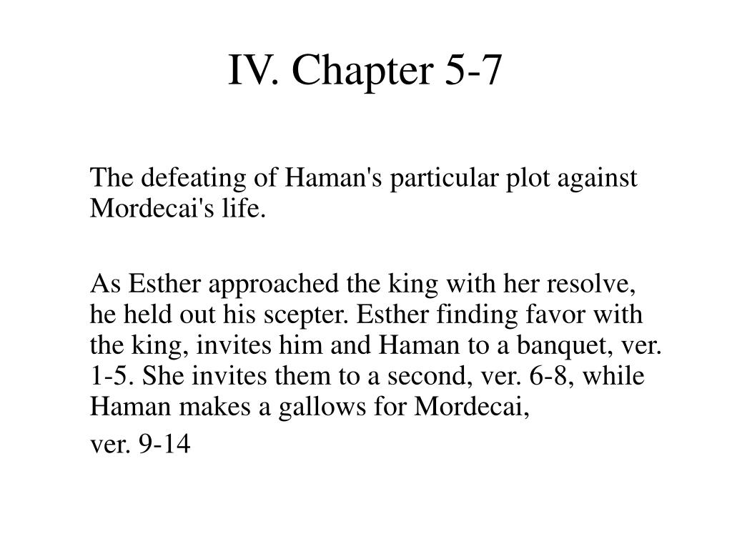 IV. Chapter 5-7