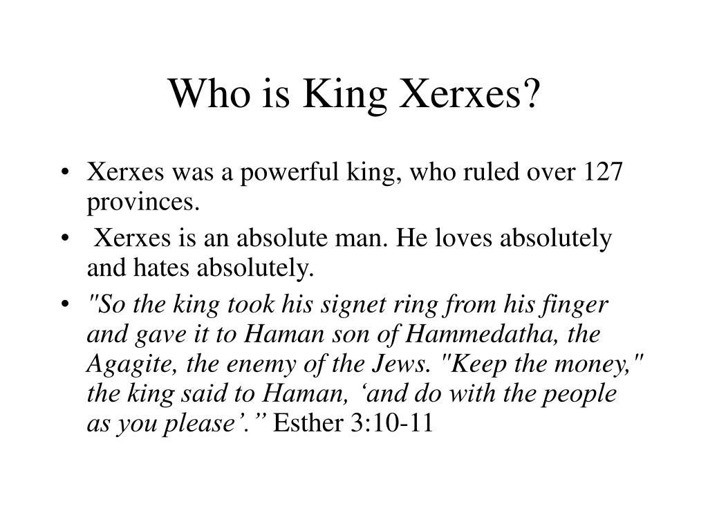 Who is King Xerxes?