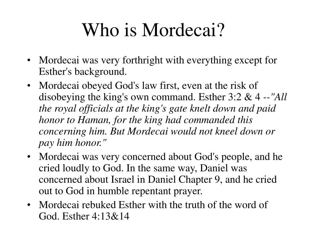 Who is Mordecai?