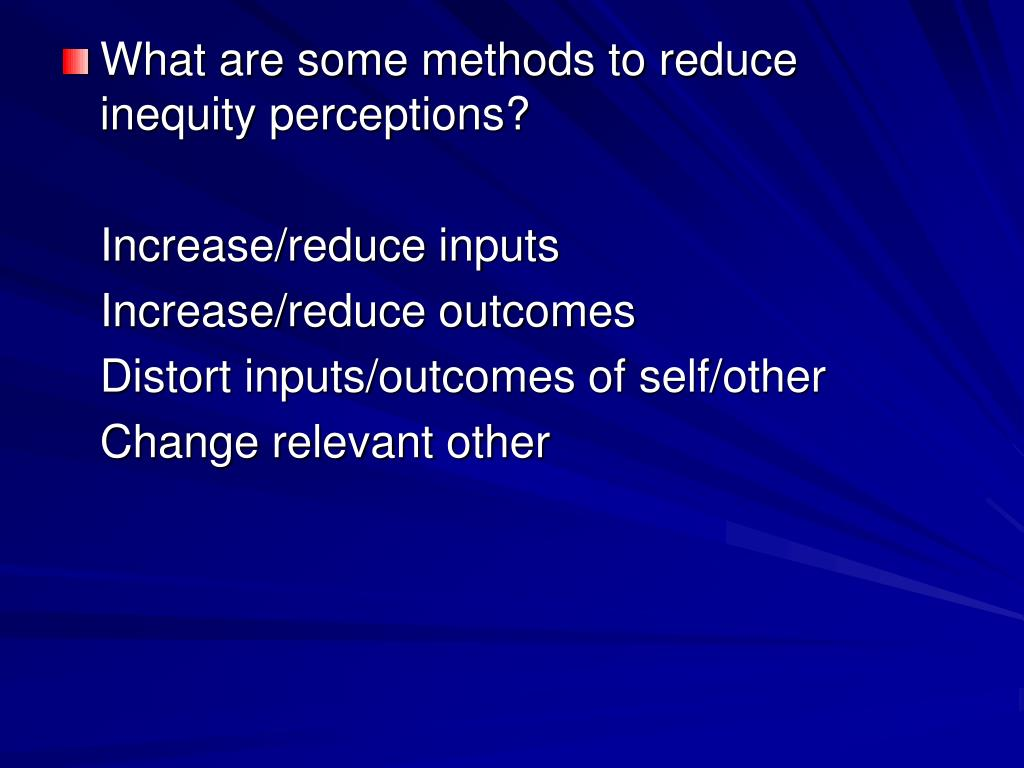 What are some methods to reduce inequity perceptions?