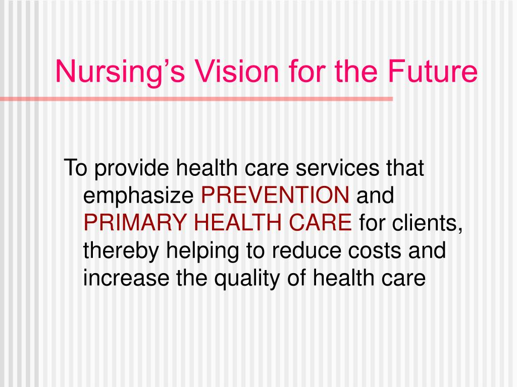 Nursing's Vision for the Future