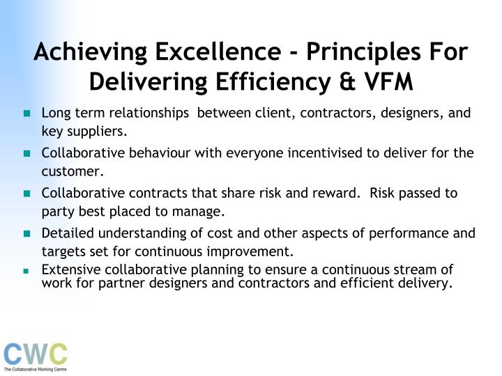 Achieving Excellence - Principles For Delivering Efficiency & VFM