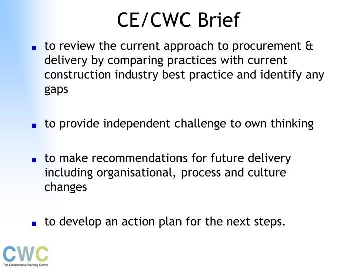 CE/CWC Brief