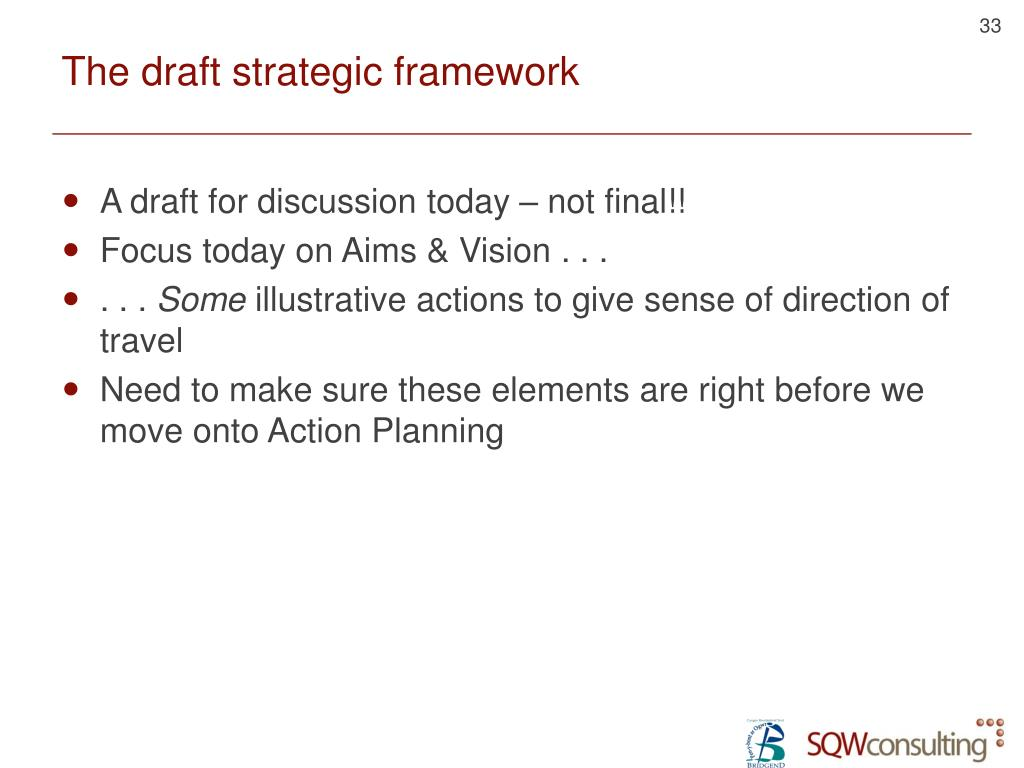The draft strategic framework