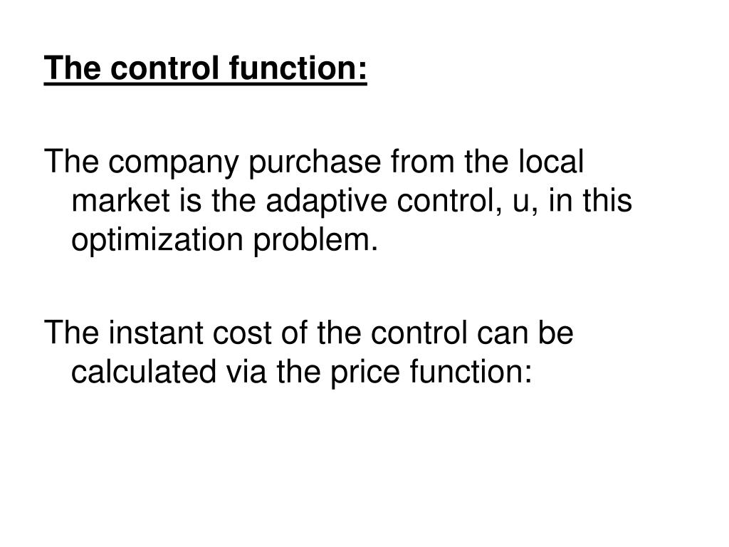 The control function: