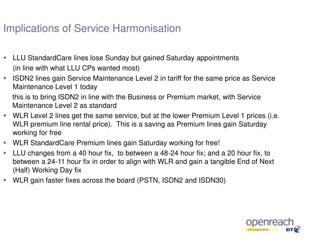 Implications of Service Harmonisation