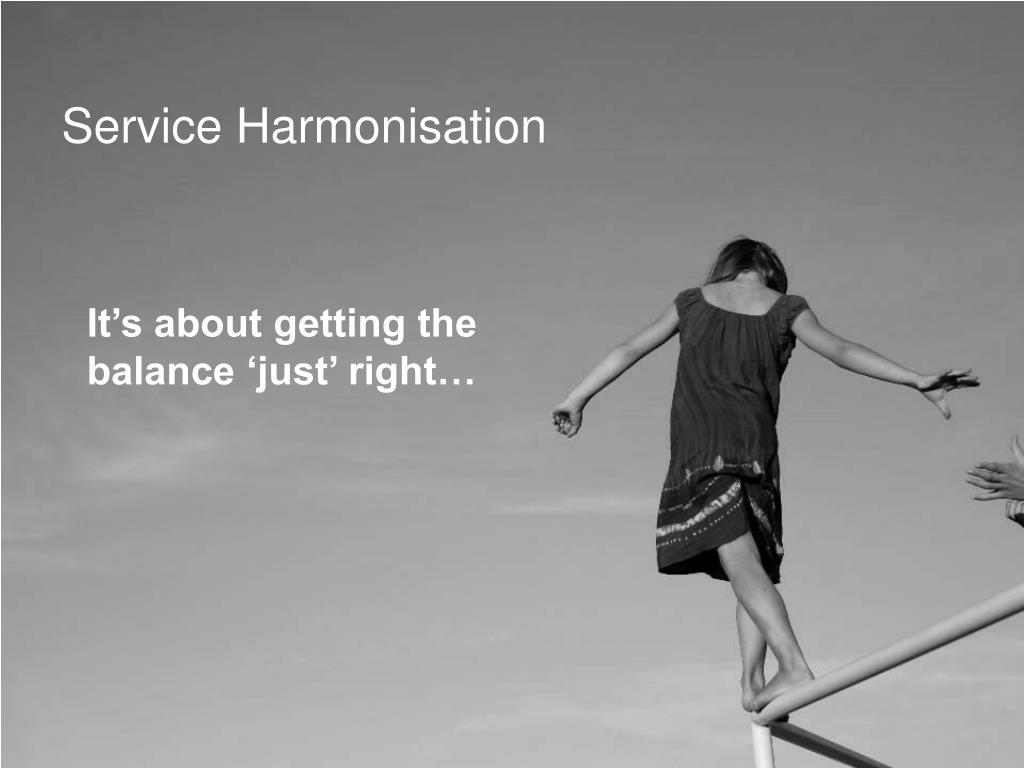 Service Harmonisation