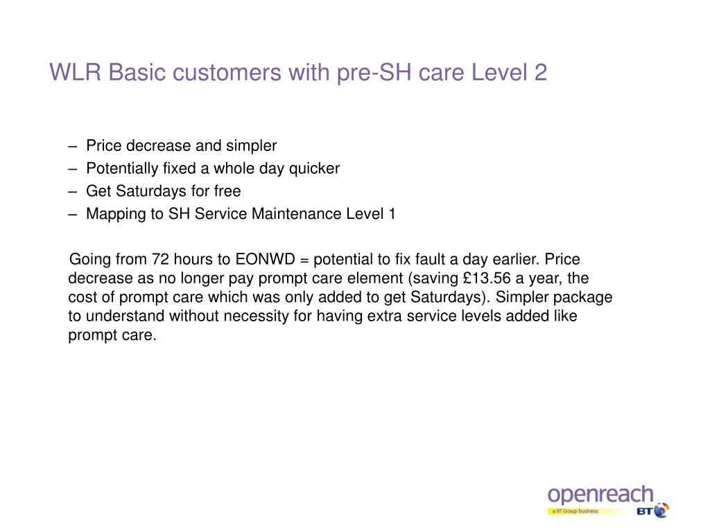 WLR Basic customers with pre-SH care Level 2