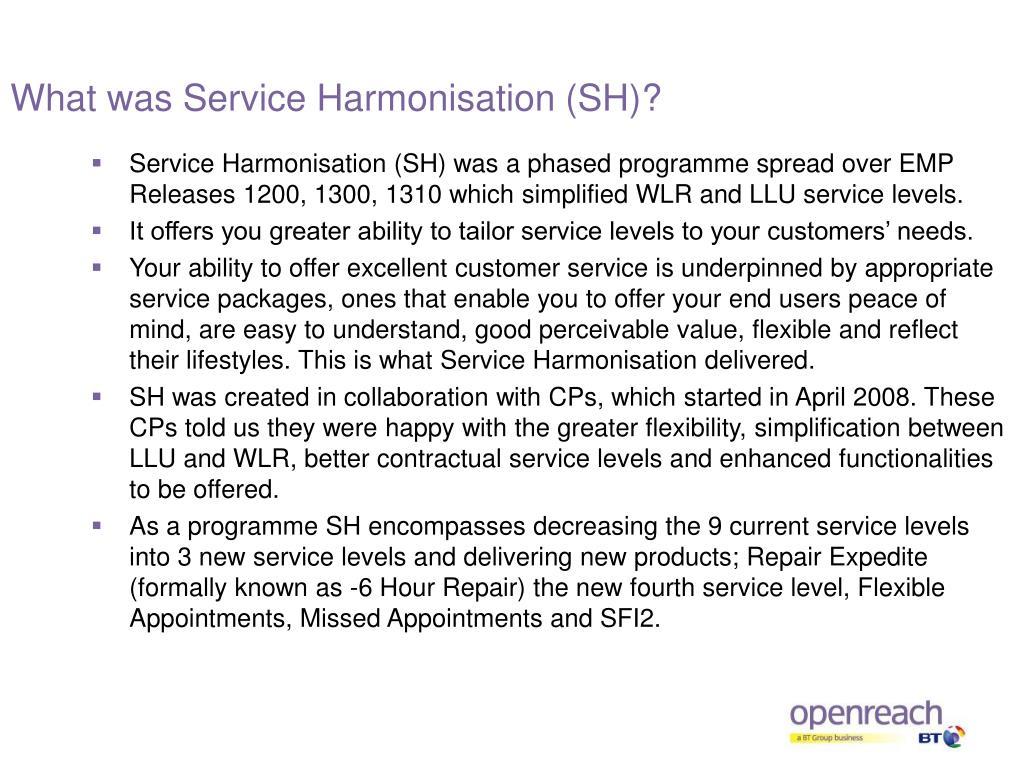 What was Service Harmonisation (SH)?