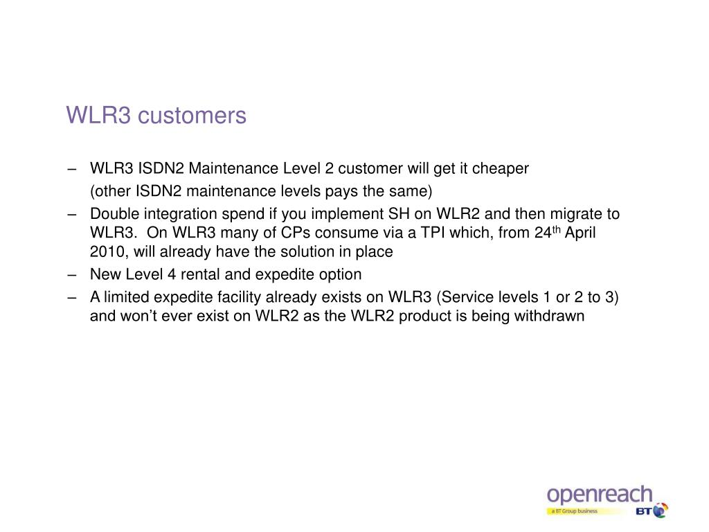 WLR3 customers