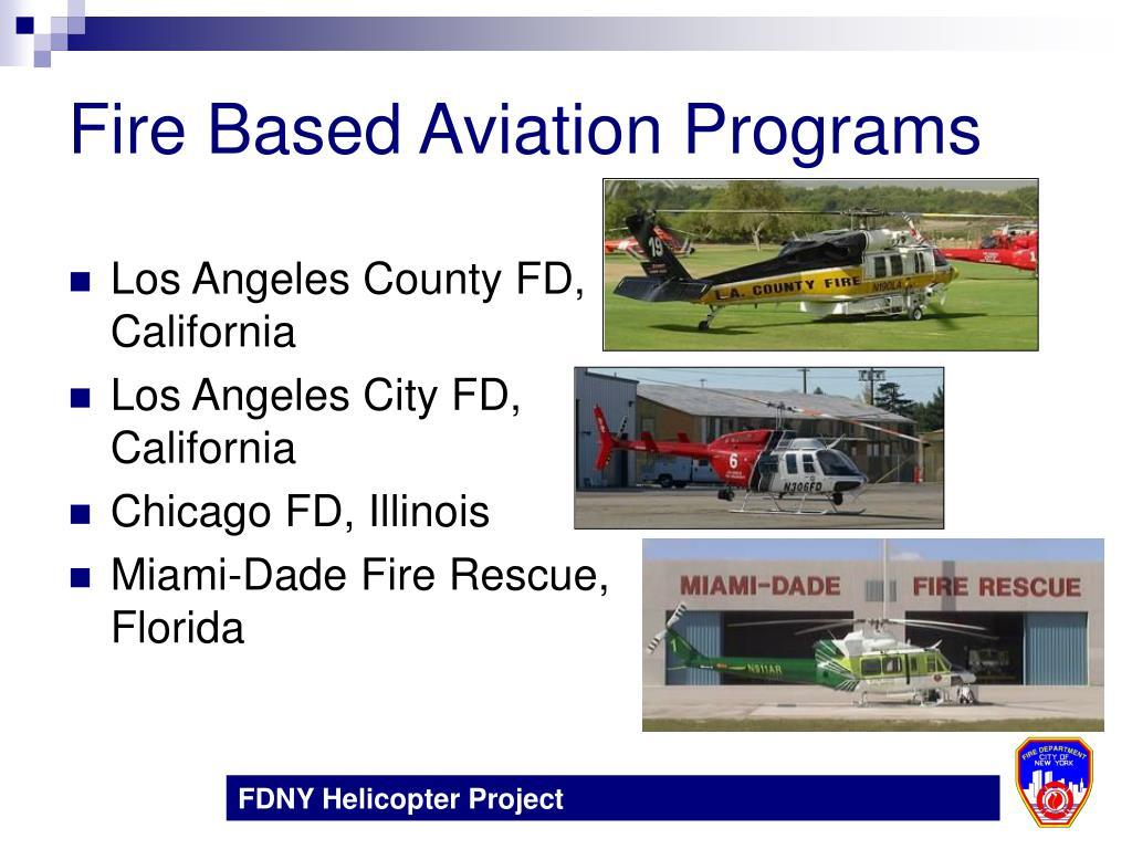Fire Based Aviation Programs