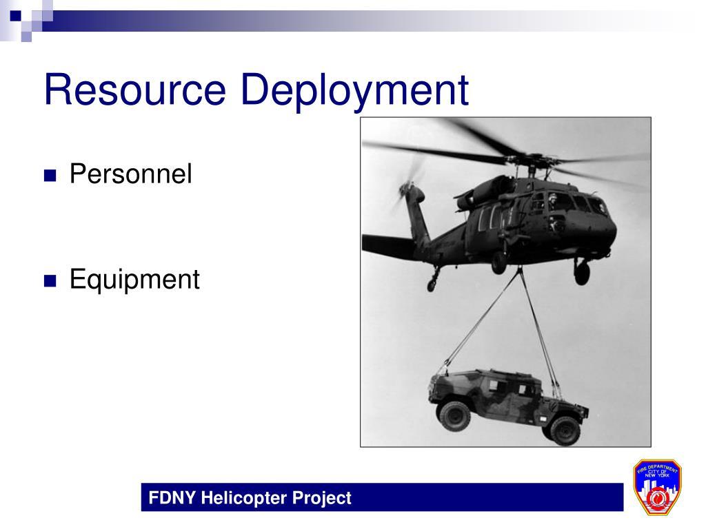 Resource Deployment