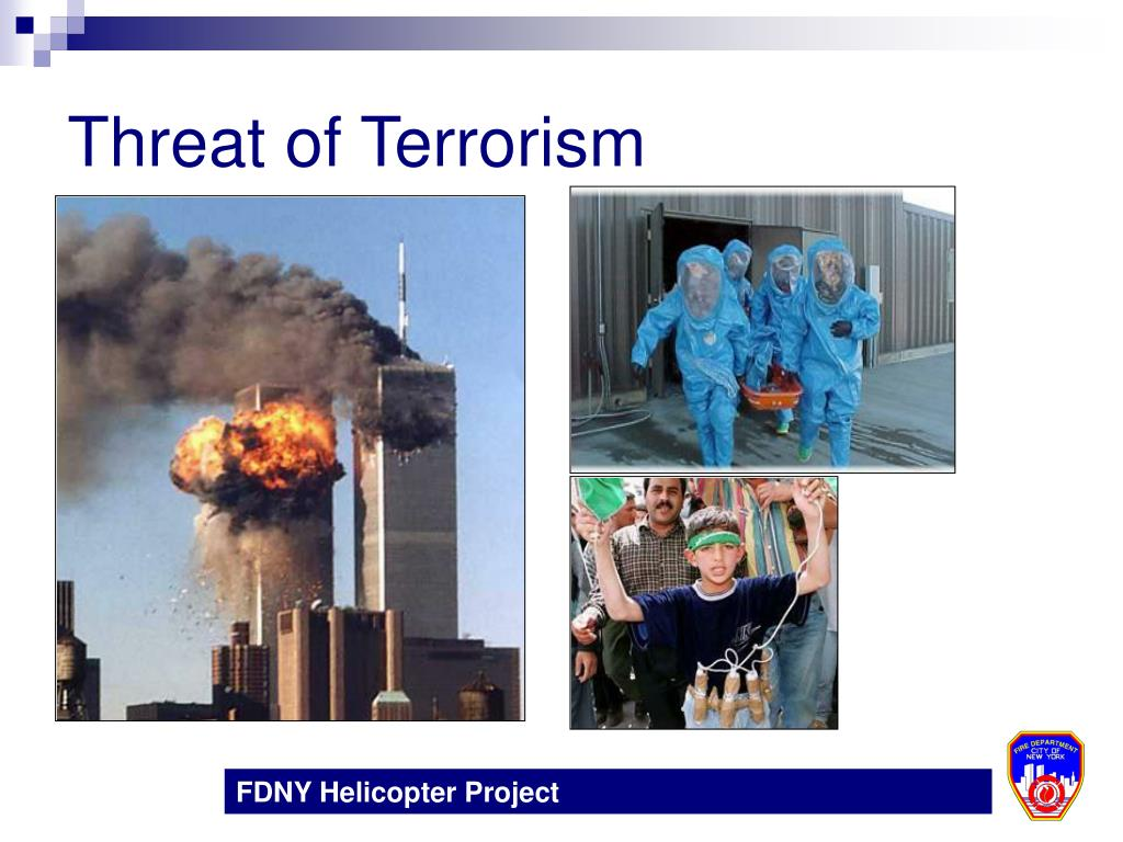 Threat of Terrorism