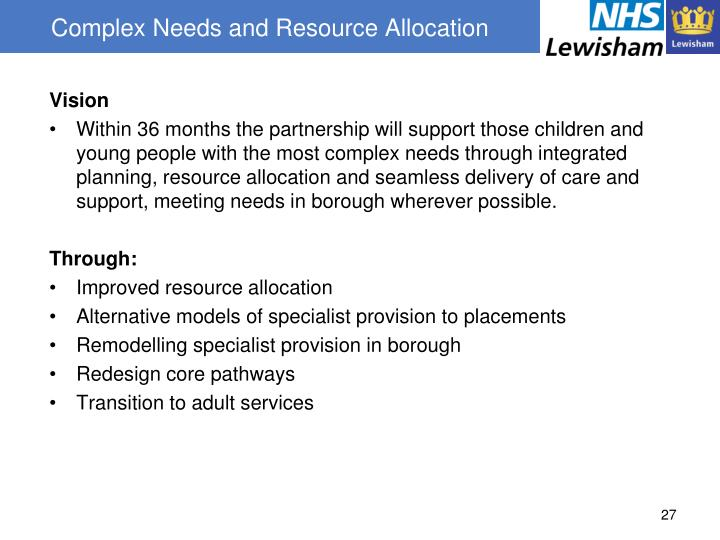 Complex Needs and Resource Allocation