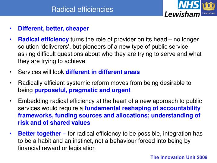 Radical efficiencies