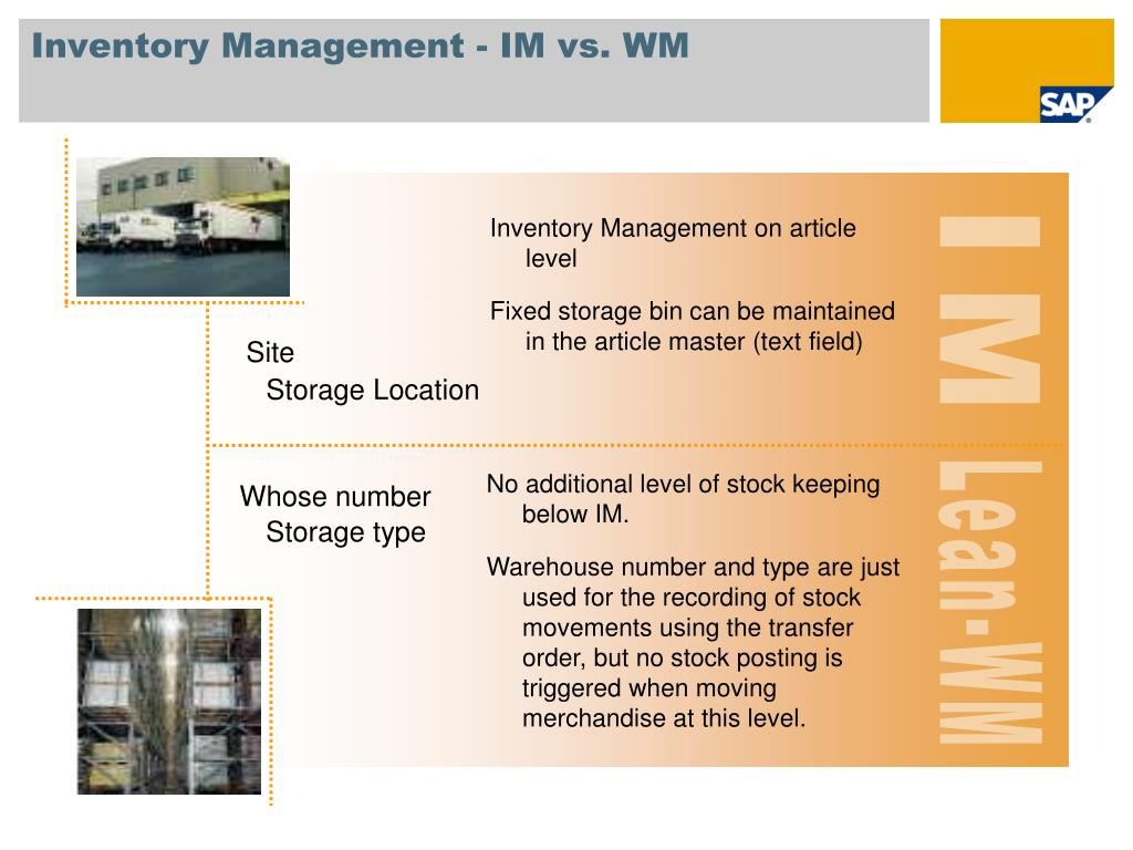 Inventory Management - IM vs. WM