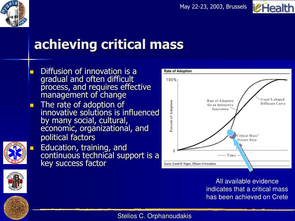 achieving critical mass
