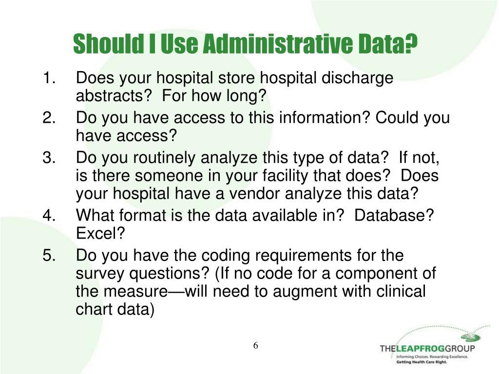 Should I Use Administrative Data?