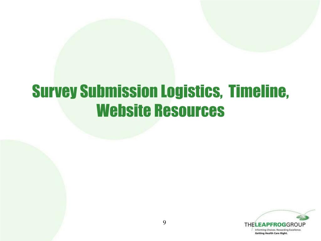 Survey Submission Logistics,  Timeline,  Website Resources