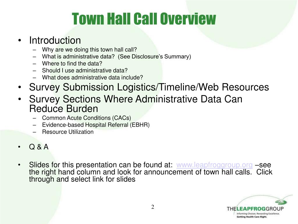 Town Hall Call Overview