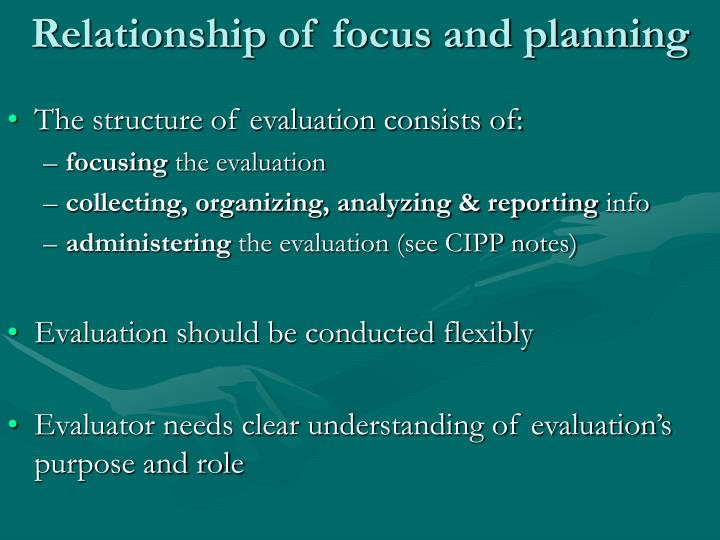 Relationship of focus and planning