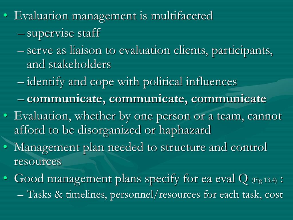 Evaluation management is multifaceted