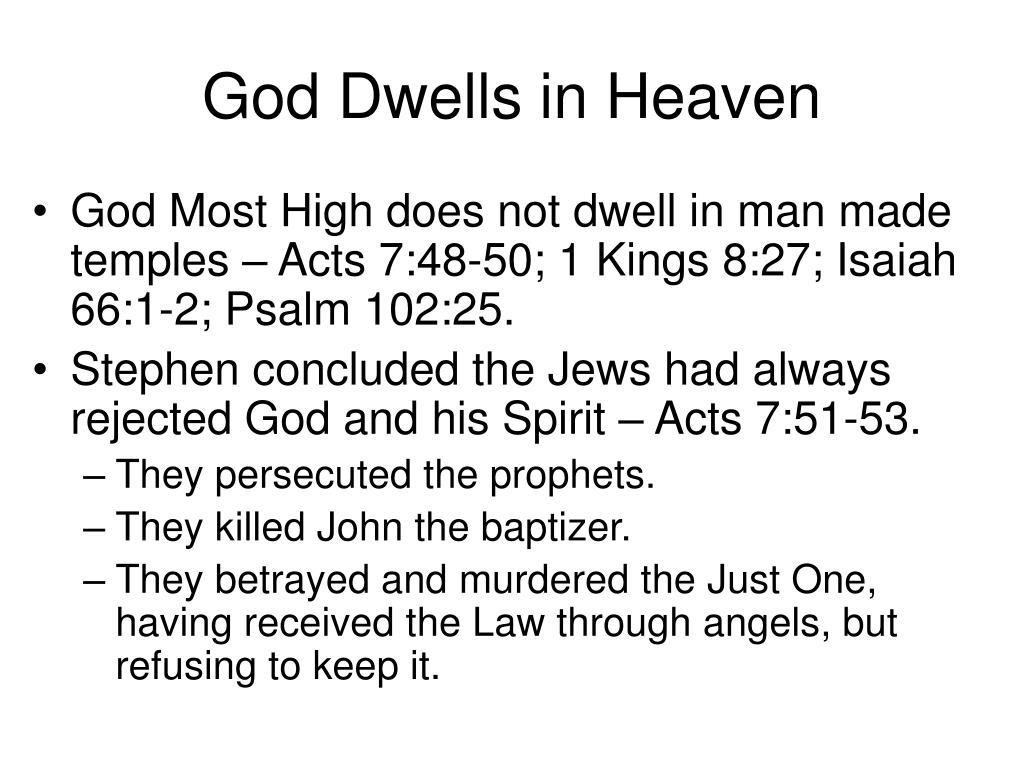 God Dwells in Heaven