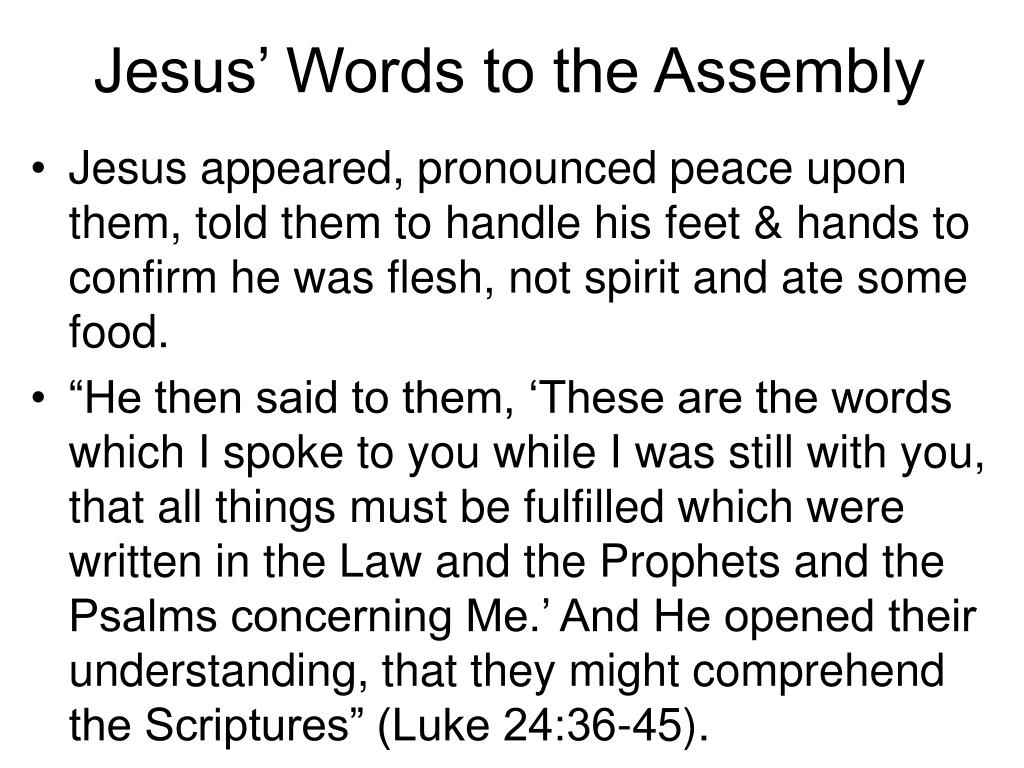 Jesus' Words to the Assembly