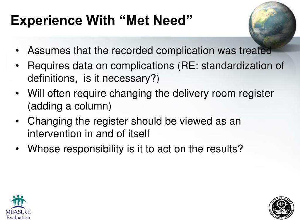 "Experience With ""Met Need"""