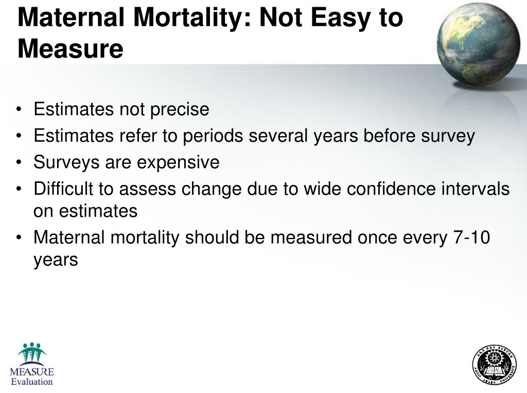 Maternal Mortality: Not Easy to Measure