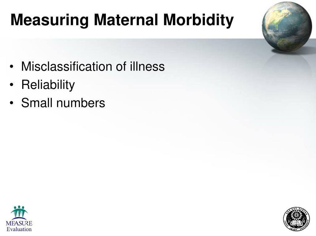 Measuring Maternal Morbidity