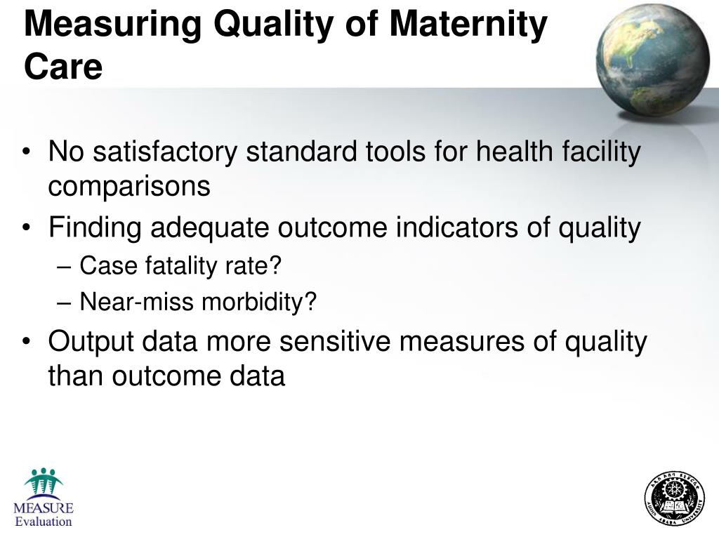 Measuring Quality of Maternity Care