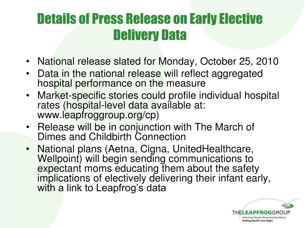 Details of Press Release on Early Elective Delivery Data