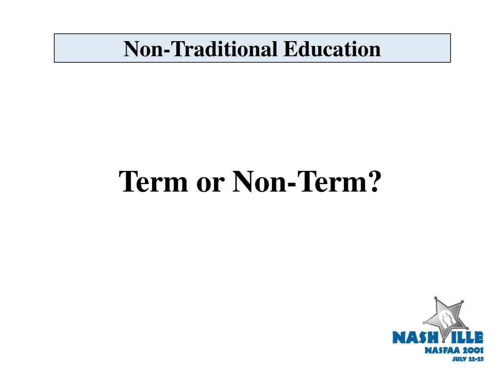 Non-Traditional Education